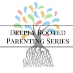 Deeply Rooted Parenting Class Series Tree